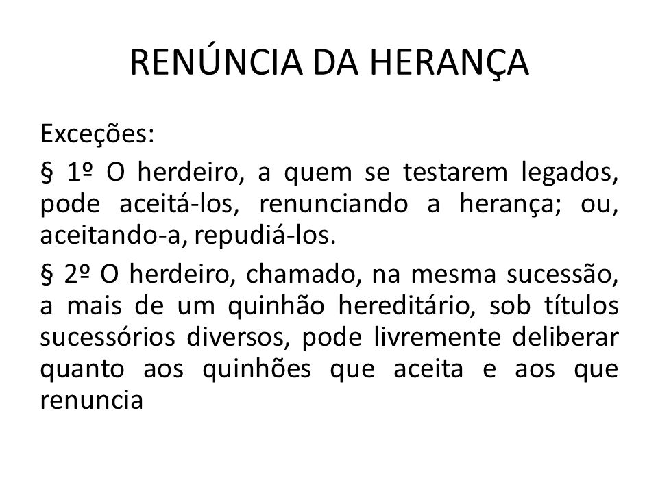 RENÚNCIA DA HERANÇA