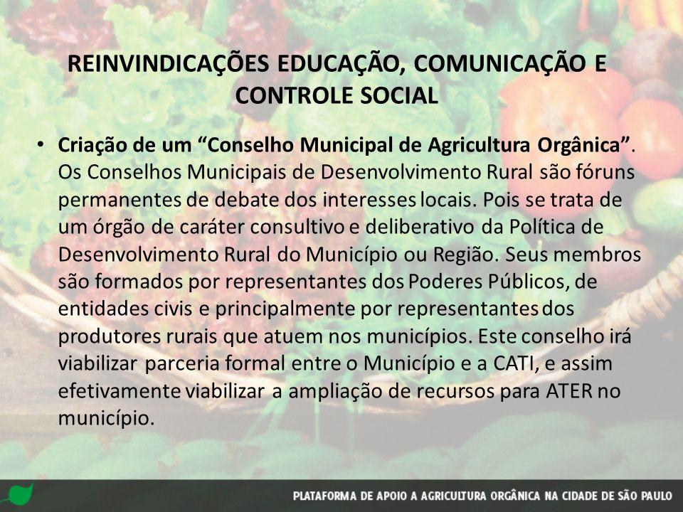 REINVINDICAÇÕES EDUCAÇÃO, COMUNICAÇÃO E CONTROLE SOCIAL