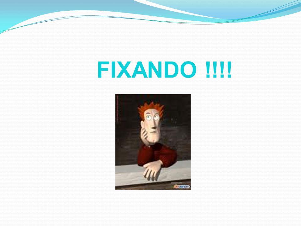FIXANDO !!!!