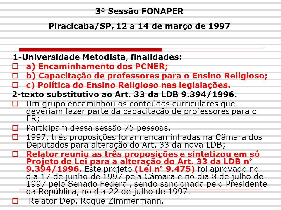 3ª Sessão FONAPER Piracicaba/SP, 12 a 14 de março de 1997