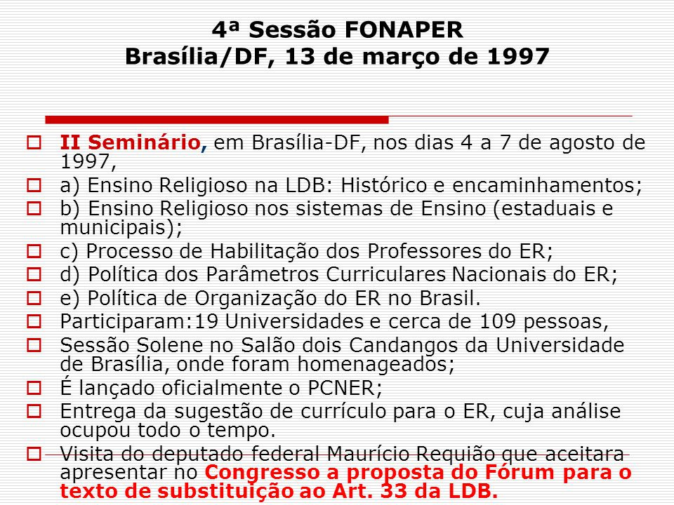 4ª Sessão FONAPER Brasília/DF, 13 de março de 1997