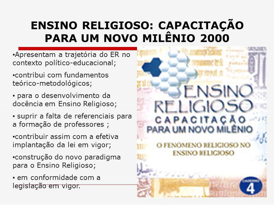 ENSINO RELIGIOSO: CAPACITAÇÃO PARA UM NOVO MILÊNIO 2000