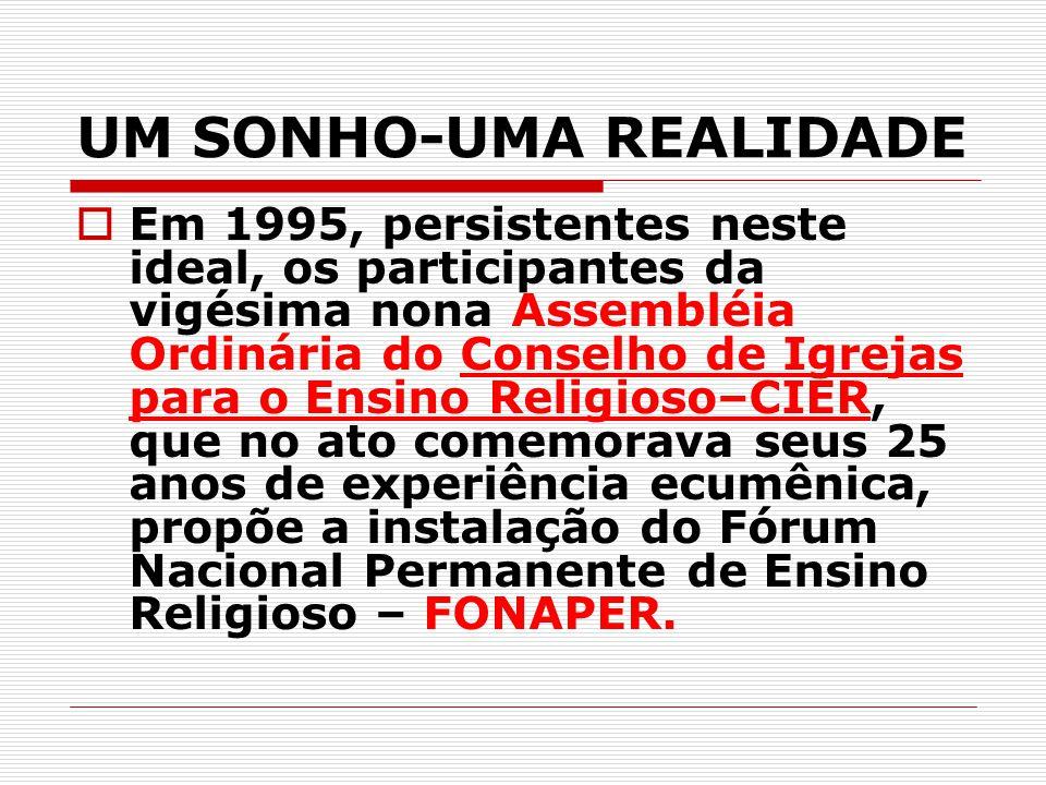 UM SONHO-UMA REALIDADE