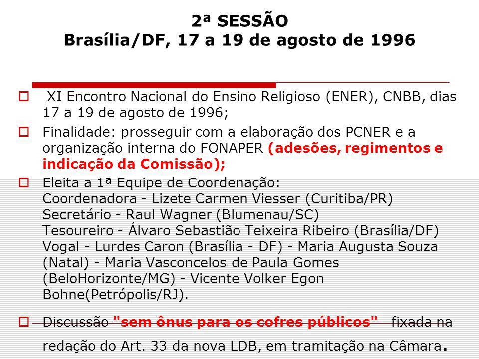 2ª SESSÃO Brasília/DF, 17 a 19 de agosto de 1996