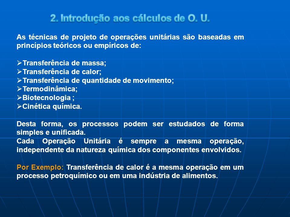 2. Introdução aos cálculos de O. U.