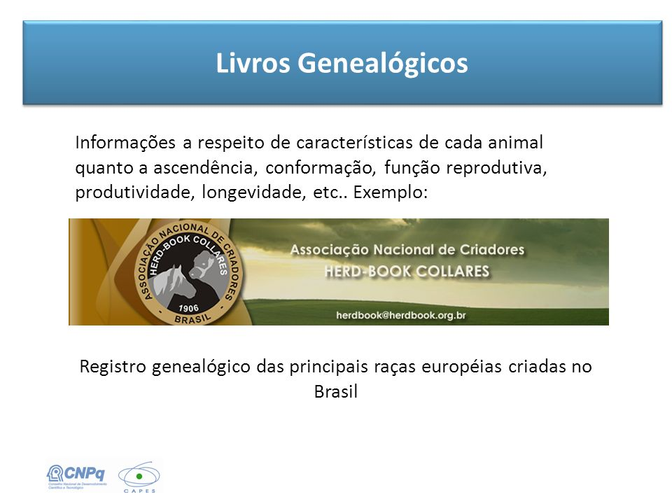 Registro genealógico das principais raças européias criadas no Brasil