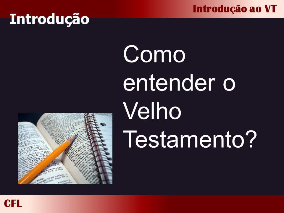 Como entender o Velho Testamento
