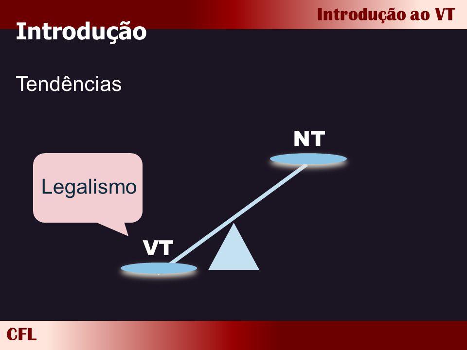 Introdução Tendências VT NT Legalismo
