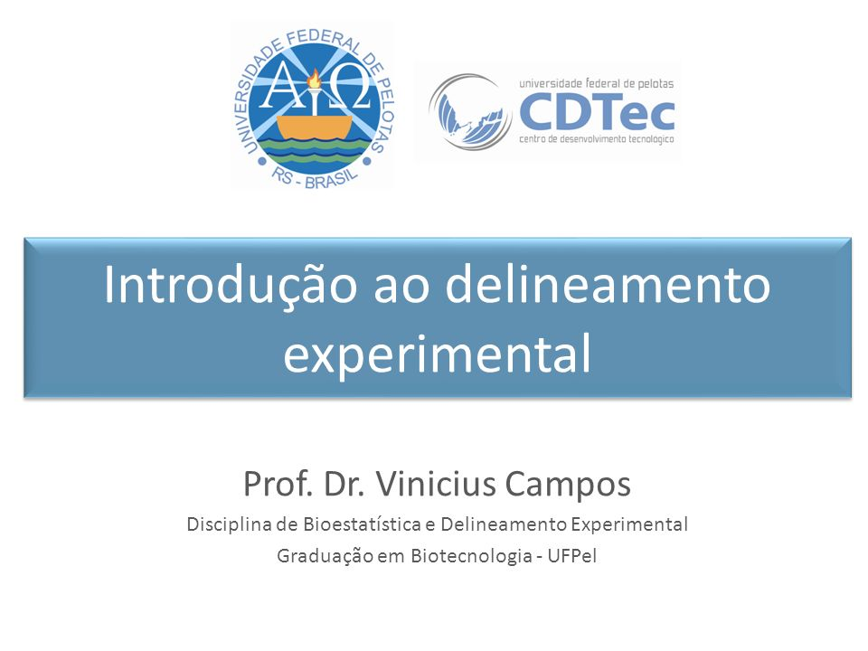 Introdução ao delineamento experimental