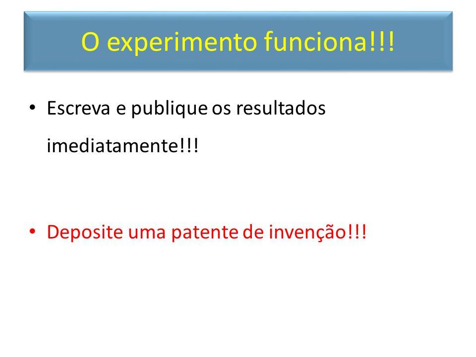 O experimento funciona!!!