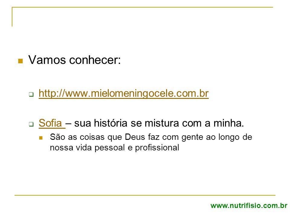 Vamos conhecer: http://www.mielomeningocele.com.br