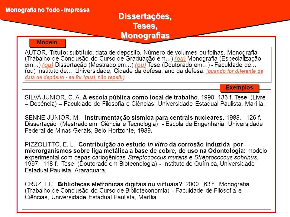 Dissertações, Teses, Monografias