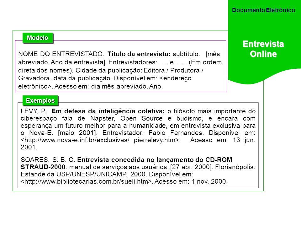 Documento Eletrônico Entrevista. Online. Modelo.