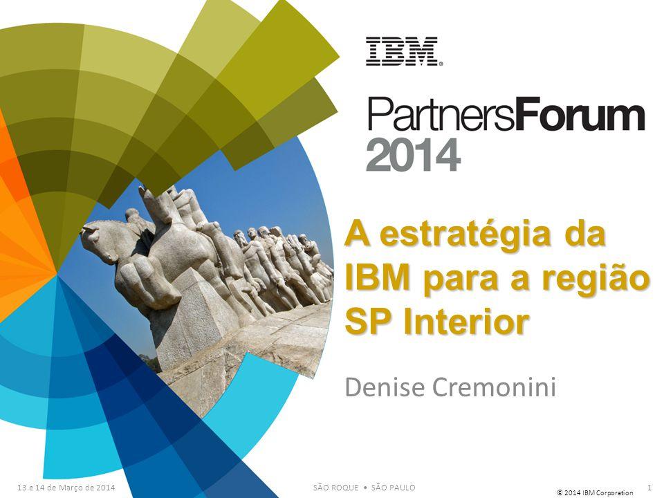 A estratégia da IBM para a região SP Interior