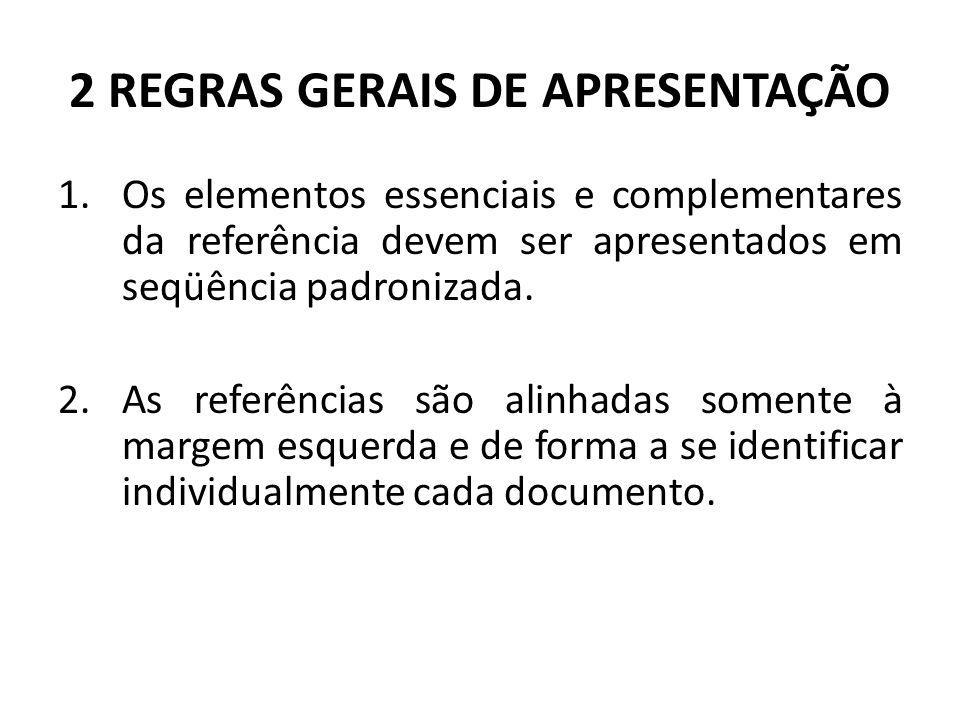 2 REGRAS GERAIS DE APRESENTAÇÃO