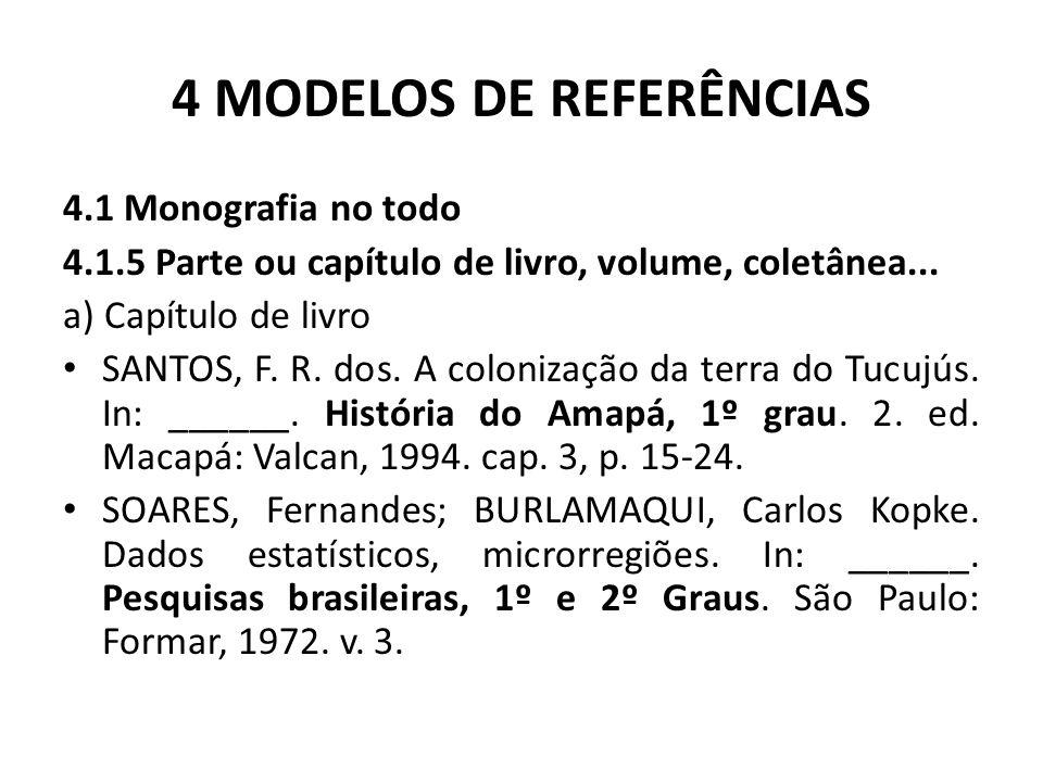 4 MODELOS DE REFERÊNCIAS