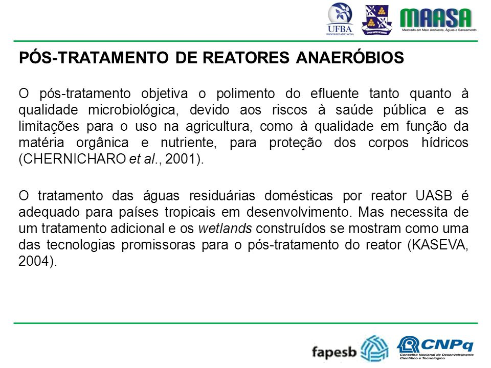 PÓS-TRATAMENTO DE REATORES ANAERÓBIOS