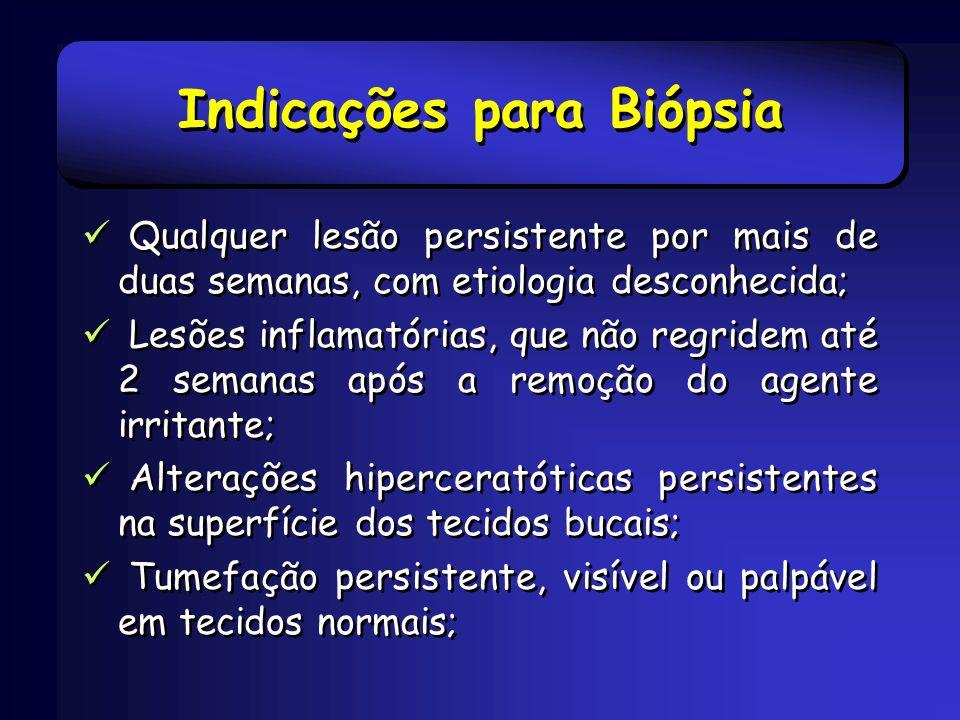 Indicações para Biópsia