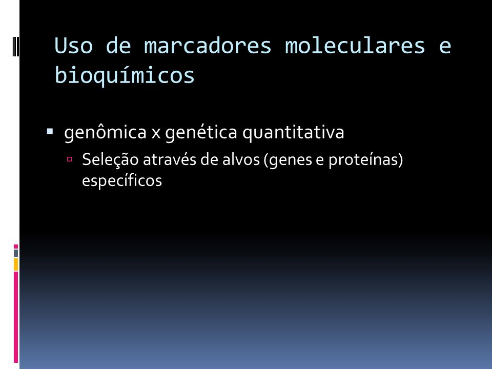 Uso de marcadores moleculares e bioquímicos