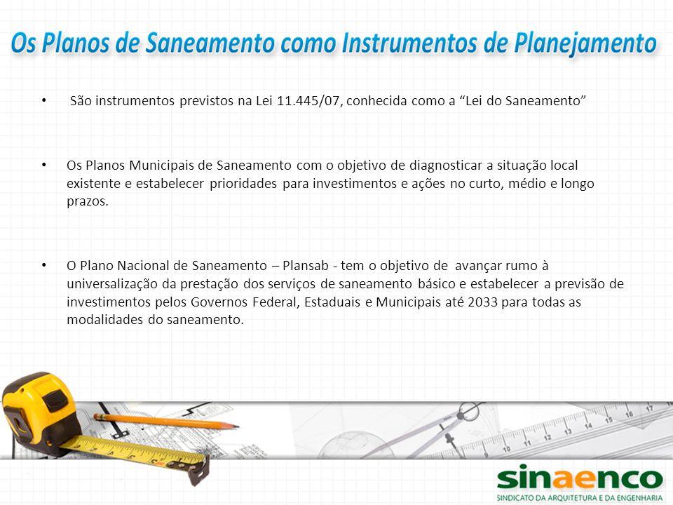 São instrumentos previstos na Lei 11
