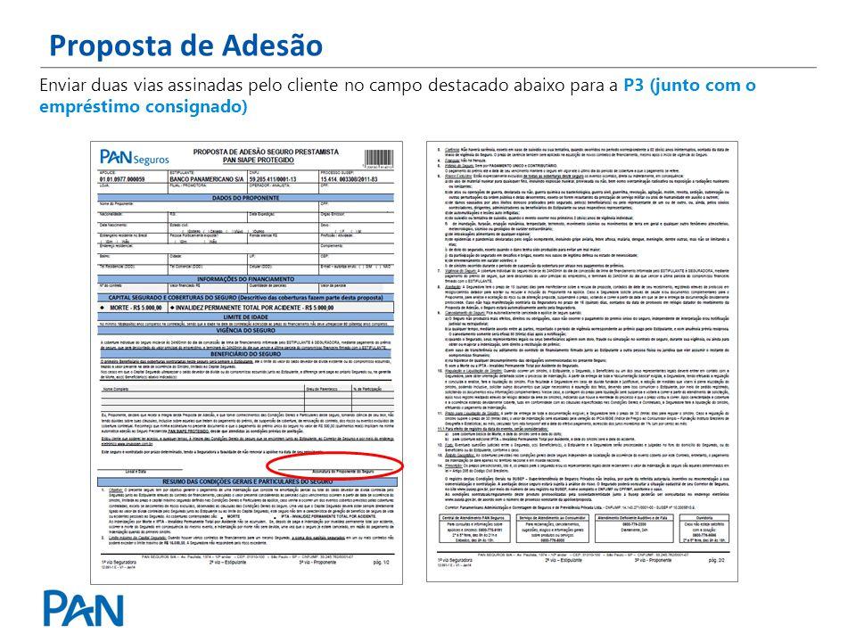 Proposta de Adesão Enviar duas vias assinadas pelo cliente no campo destacado abaixo para a P3 (junto com o empréstimo consignado)
