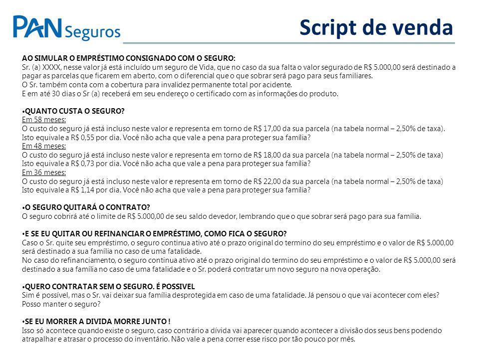 Script de venda AO SIMULAR O EMPRÉSTIMO CONSIGNADO COM O SEGURO: