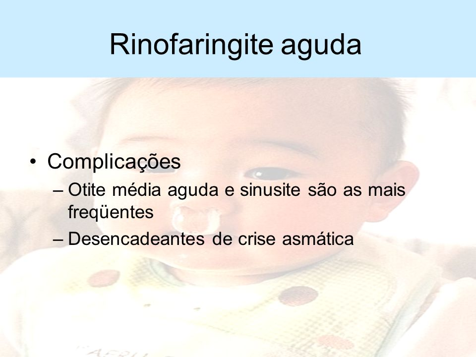 Rinofaringite aguda Complicações