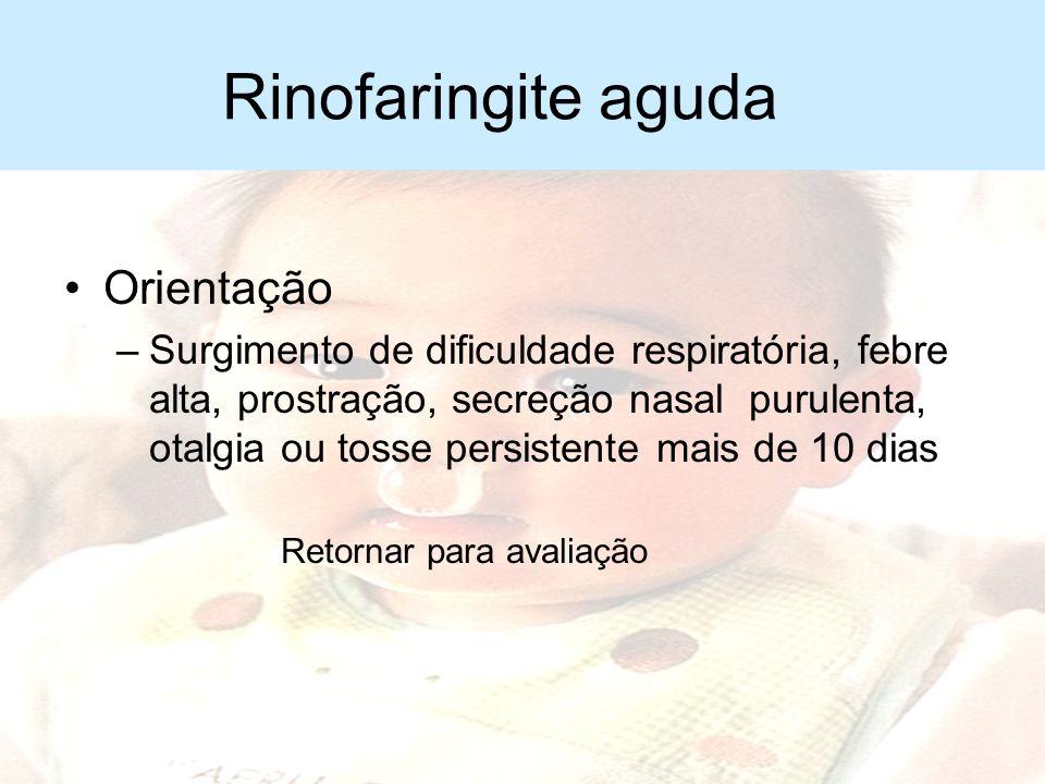 Rinofaringite aguda Orientação