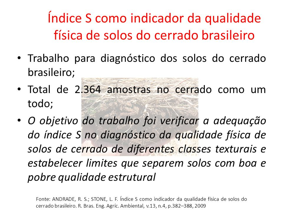 Índice S como indicador da qualidade física de solos do cerrado brasileiro