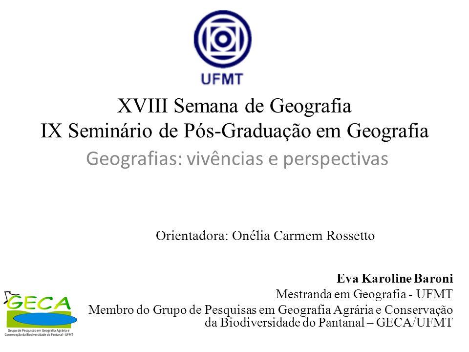 XVIII Semana de Geografia IX Seminário de Pós-Graduação em Geografia