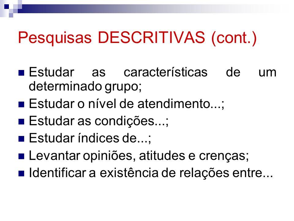 Pesquisas DESCRITIVAS (cont.)
