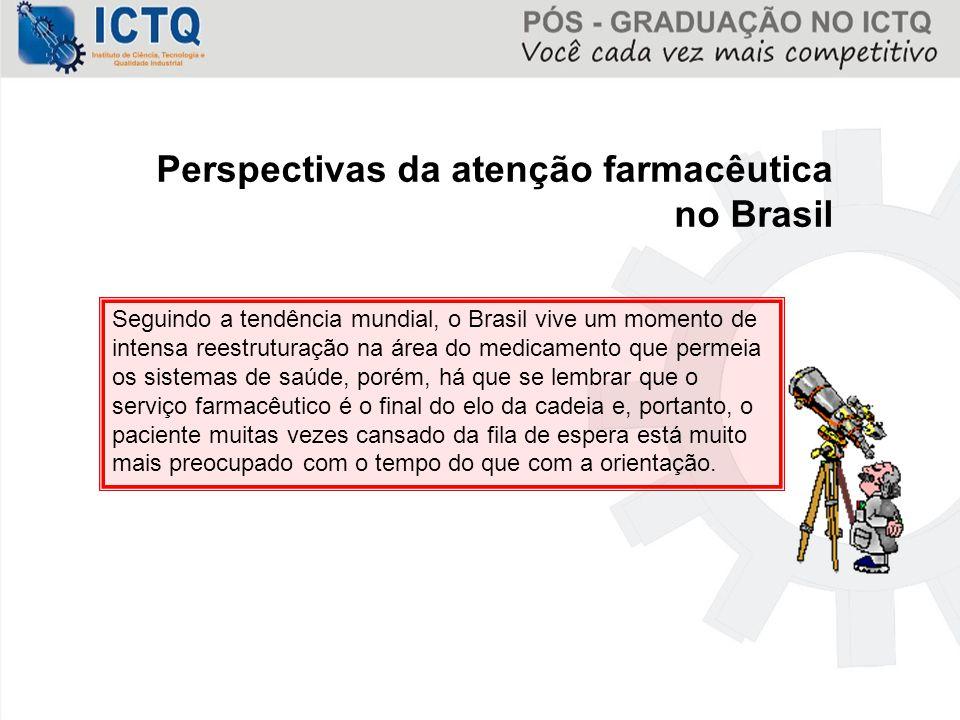 Perspectivas da atenção farmacêutica no Brasil