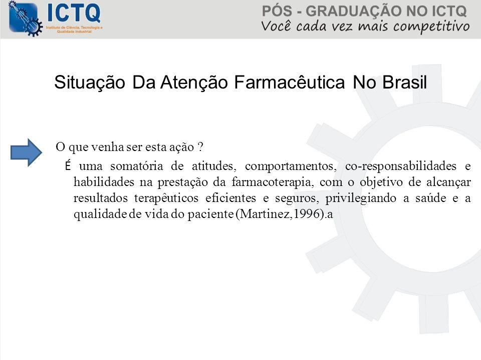 Situação Da Atenção Farmacêutica No Brasil