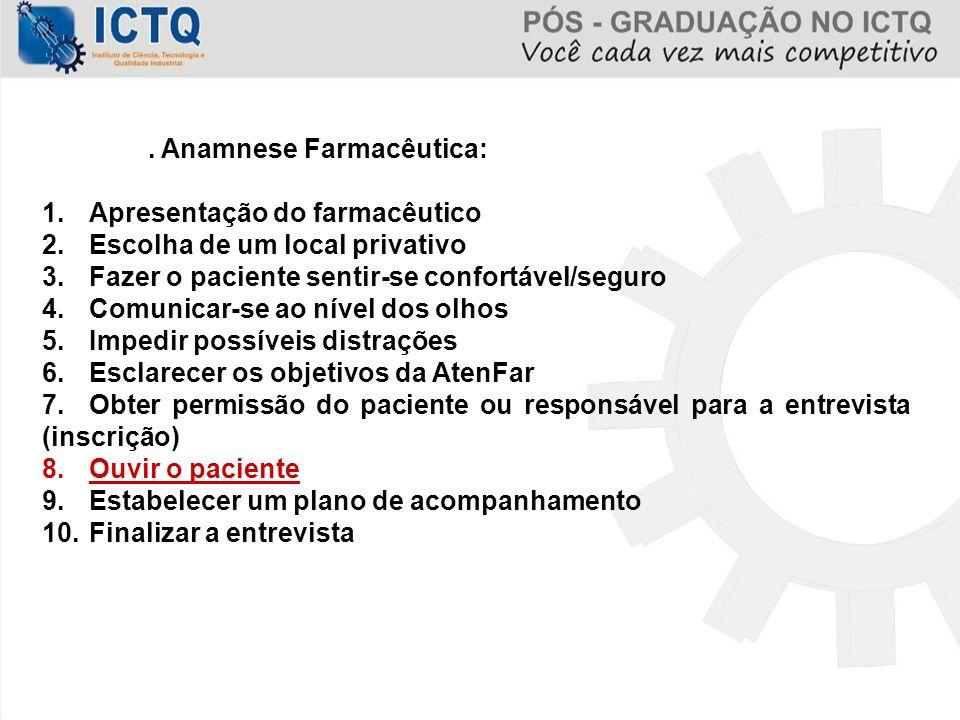 . Anamnese Farmacêutica: