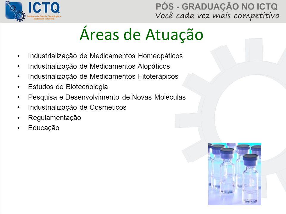 Áreas de Atuação Industrialização de Medicamentos Homeopáticos
