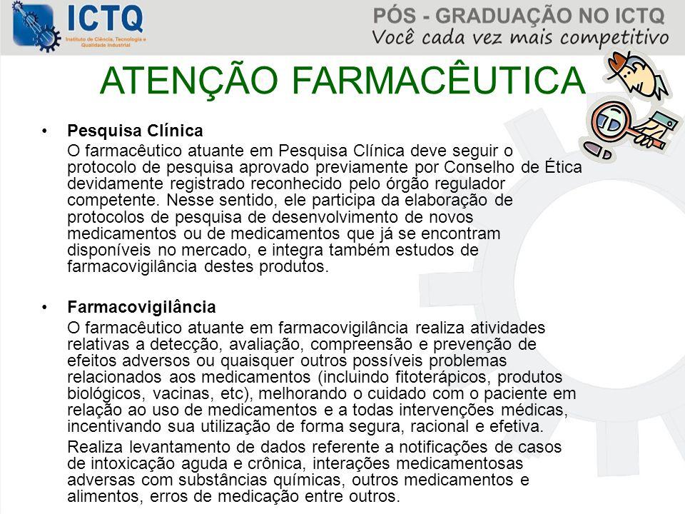ATENÇÃO FARMACÊUTICA Pesquisa Clínica
