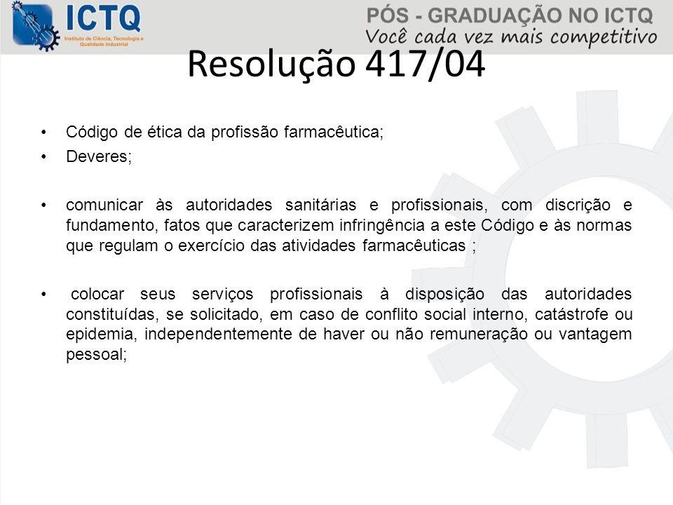 Resolução 417/04 Código de ética da profissão farmacêutica; Deveres;