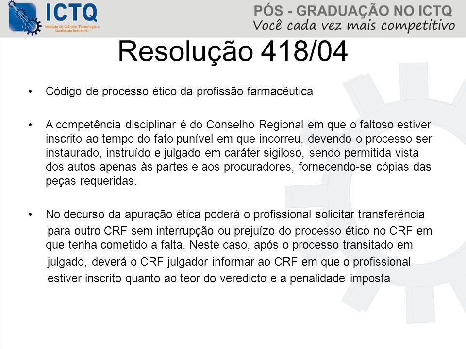 Resolução 418/04 Código de processo ético da profissão farmacêutica