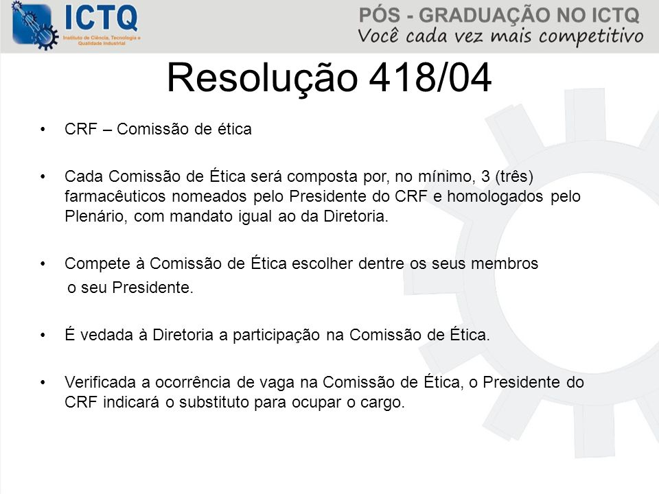 Resolução 418/04 CRF – Comissão de ética