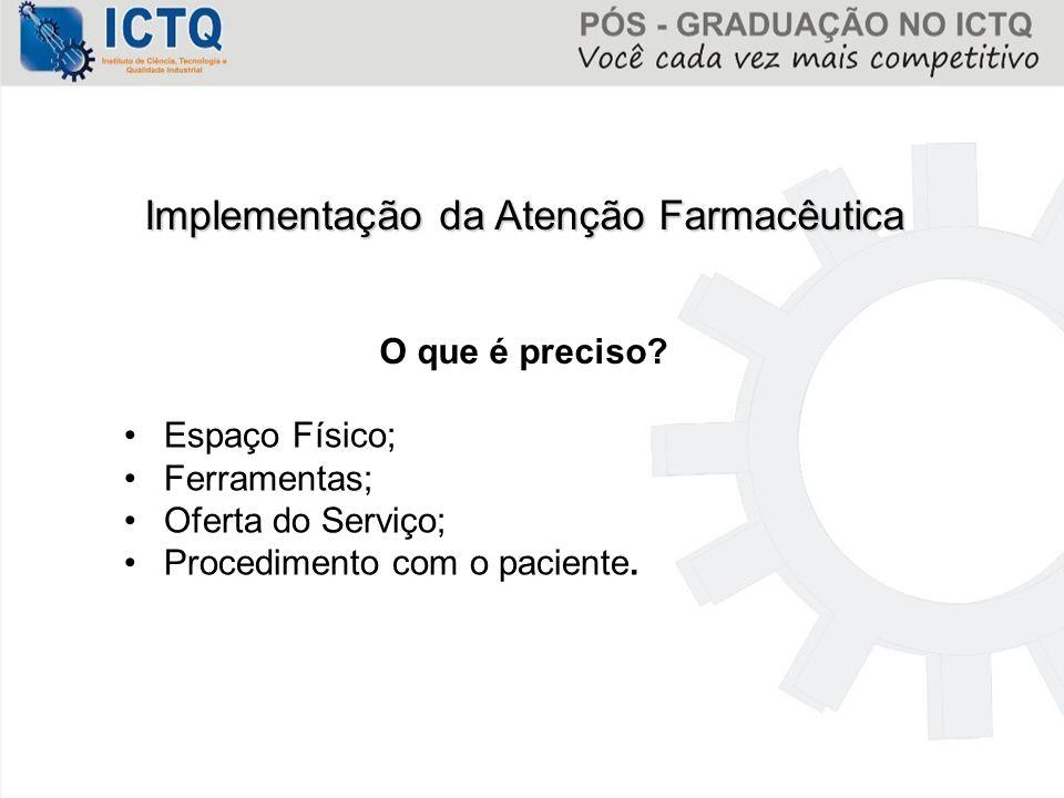 Implementação da Atenção Farmacêutica