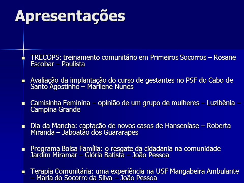 Apresentações TRECOPS: treinamento comunitário em Primeiros Socorros – Rosane Escobar – Paulista.