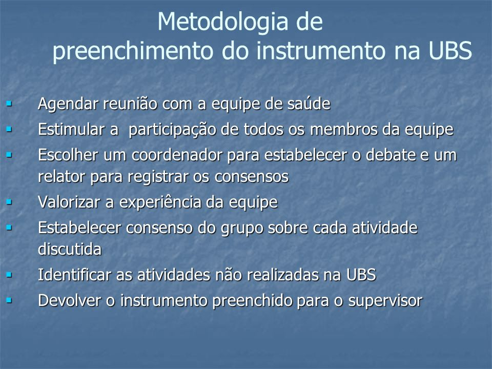 Metodologia de preenchimento do instrumento na UBS