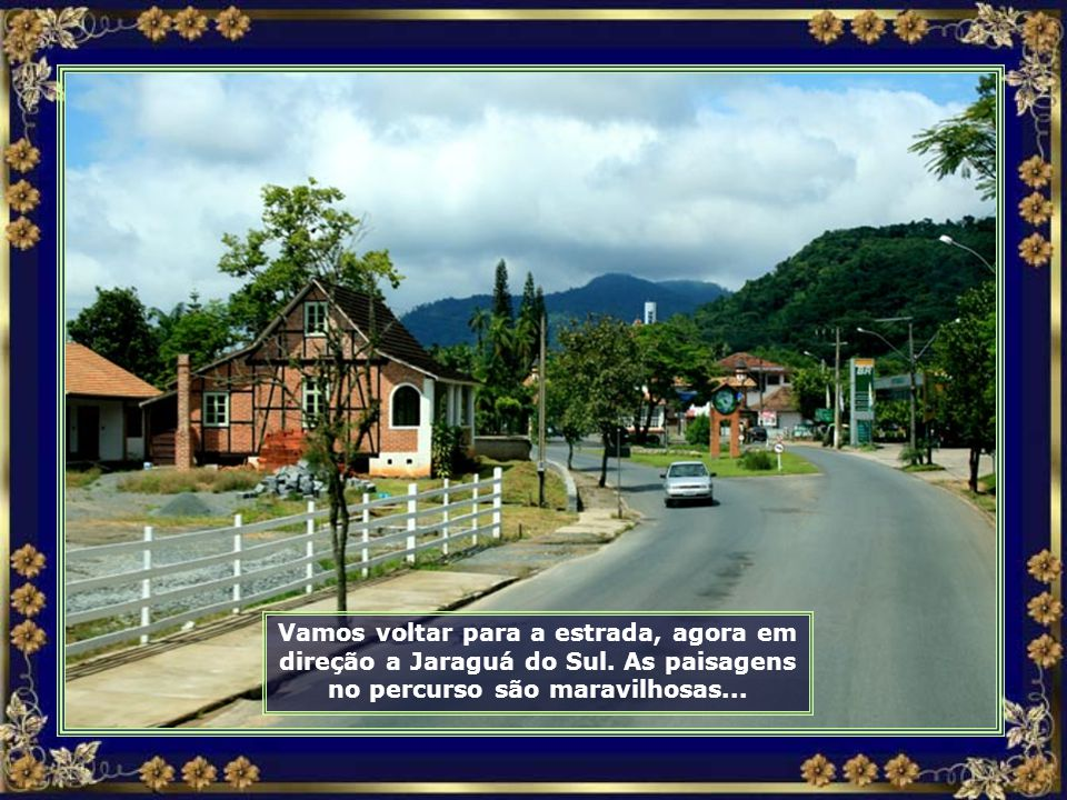 IMG_0138 - RODOVIA ENTRE JARAGUÁ DO SUL E POMERODE-690