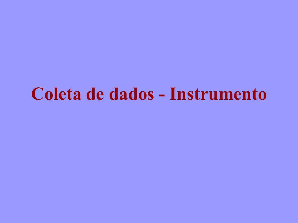 Coleta de dados - Instrumento
