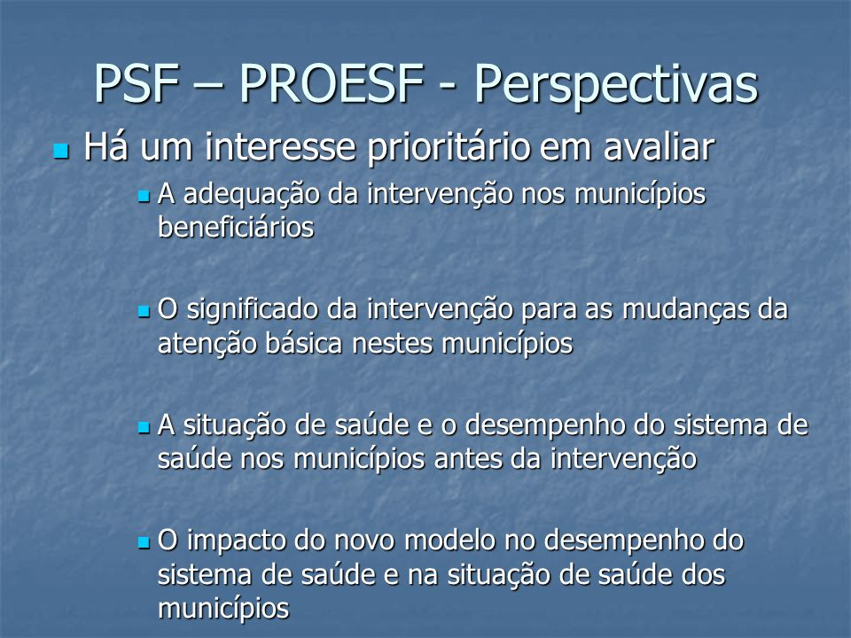 PSF – PROESF - Perspectivas