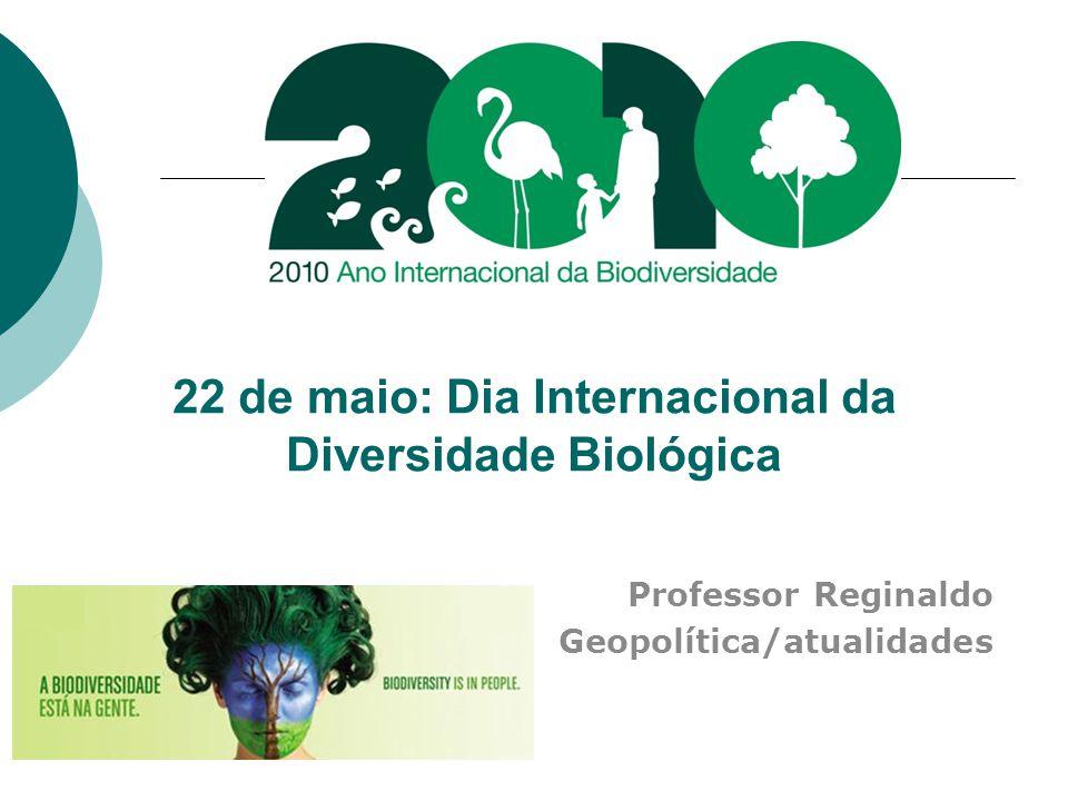 22 de maio: Dia Internacional da Diversidade Biológica