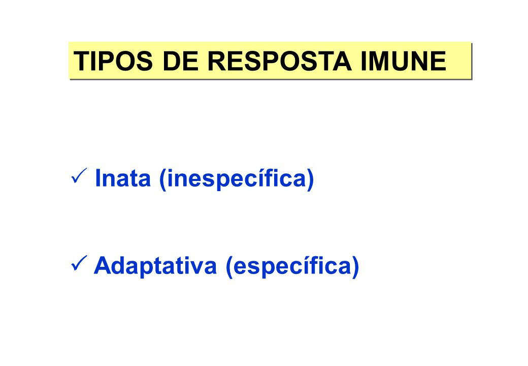TIPOS DE RESPOSTA IMUNE