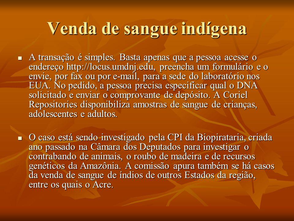 Venda de sangue indígena
