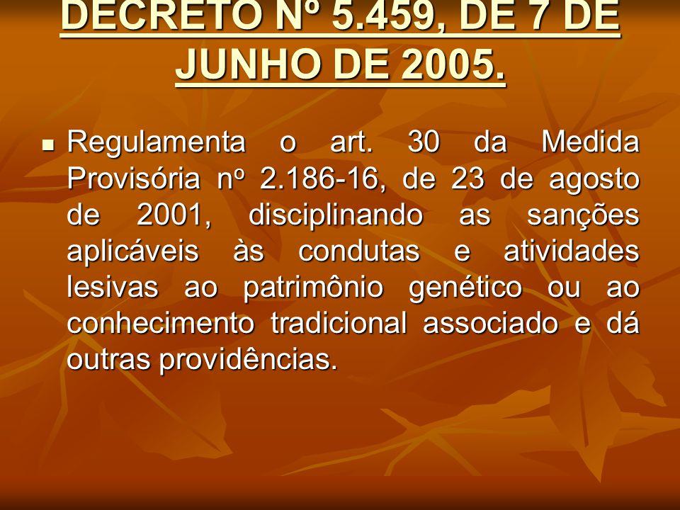DECRETO Nº 5.459, DE 7 DE JUNHO DE 2005.