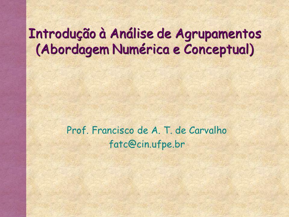 Introdução à Análise de Agrupamentos (Abordagem Numérica e Conceptual)